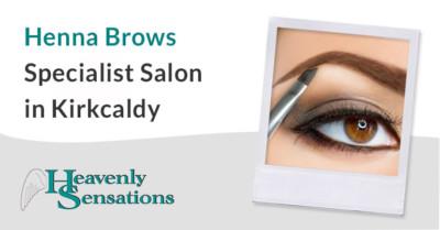 Henna Brows Specialist Salon in Kirkcaldy Fife