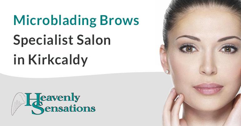 Kirkcaldy Fife Microblading Brows Salon