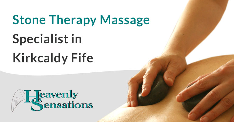 stone therapy massage specialist in kirkcaldy fife
